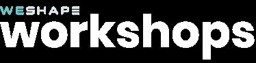WESHAPE Workshops